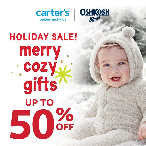 Carter's | OshKosh B'gosh: Holiday Sale! Merry cozy gifts up to 50% off