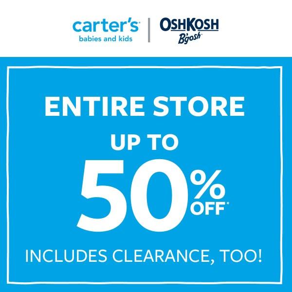 Carter's | OshKosh B'gosh: ENTIRE STORE - Up to 50% off